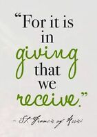 There is more joy in giving than receiving.