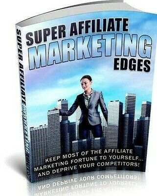Super Affiliate Marketing Edges Ebook Pdf With Master Resell Rights Best Selling