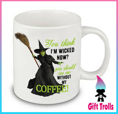 Wicked Without My Coffee Cup Mug 11 Ounce 15 Ounce Halloween - Halloween Coffee Cups