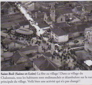 1995 -- SAINT BOIL JOUR DE FETE A UVILLAGE VUE AERIENNE 3E034 - France - 1995 -- SAINT BOIL JOUR DE FETE A UVILLAGE VUE AERIENNE 3E034 il ne s'agit pas d'une carte postale , mais d'un beau document paru dans la rare LA FRANCE DES ANNEES 50, EN 1995 le document GARANTI D'EPOQUE est en tres bon état et présenté sur c - France