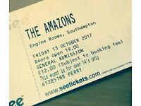 x3 tickets for The Amazons - TONIGHT!!!