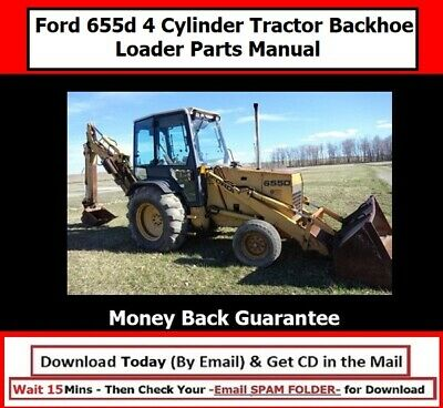 Ford 655d 4 Cylinder Tractor Backhoe Loader Parts Manual