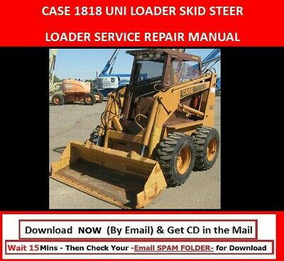 Case 1818 Uni Loader Skid Steer Loader Service Repair Manual