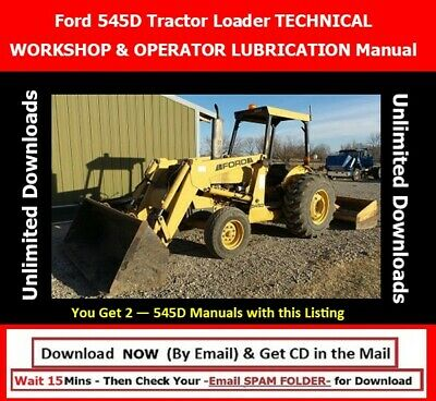 Ford 545d Tractor Loader Workshop Technical Manual Operator Maintenance Manual