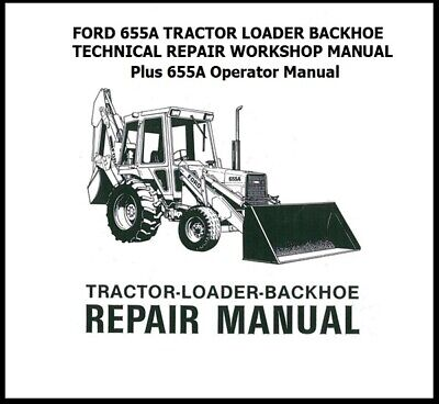 Ford 655a Tractor Loader Backhoe Technical Repair Workshop Manual 655a Operat