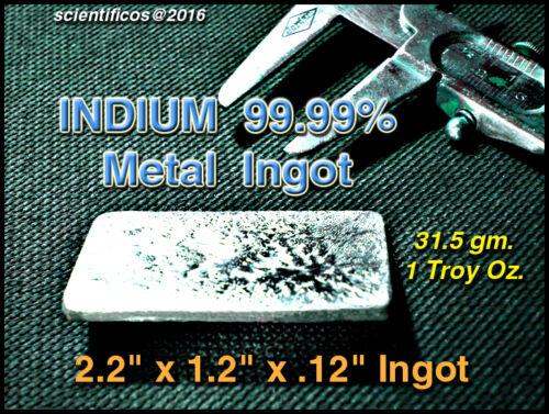 INDIUM 99.99% Pure Ingot / 1 Troy Oz. - 31.5 grams WORLD
