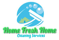 Home Fresh Home Cleaning Services best rate and services in GTA!