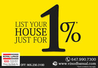 **LIST YOUR PROPERTY @ 1% - CALL FOR FREE HOME EVALUATION**