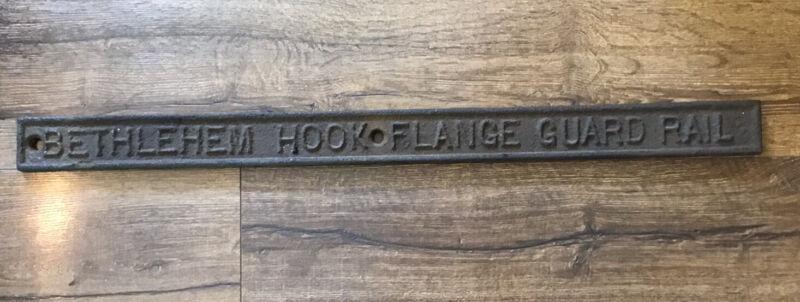 Vintage Bethlehem Steel Hook Flange Guard Rail Railroad Train Track Sign Plaque