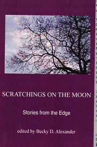 Scratchings on the Moon: Stories from the Edge Cambridge Kitchener Area image 1