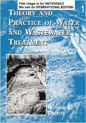 Theory and Practice of Water and Wastewater Treatment (Int' Ed Paperback)1