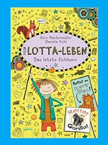Ab 27.5.2020: MEIN LOTTA-LEBEN, Band 16, DAS LETZTE EICHHORN. Alice Pantermüller