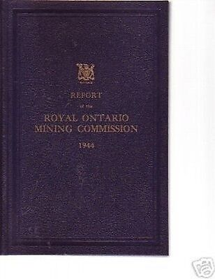 Report Of The Royal Ontario Mining Commission 1944 Book