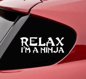 relax i 39 m a ninja vinyl decal sticker bumper funny car. Black Bedroom Furniture Sets. Home Design Ideas