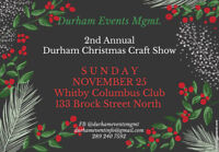 2ND ANNUAL DURHAM CHRISTMAS CRAFT SHOW