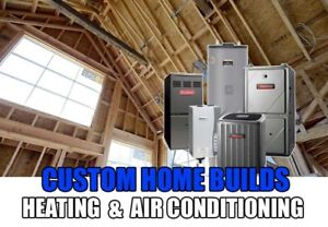 NEW BUILD HOME HVAC INSTALLED BY HIGHLY QUALIFIED TECHNICIANS