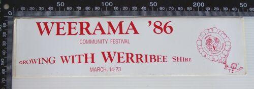 VINTAGE 1986 WEERAMA COMMUNITY FESTIVAL WERRIBEE SHIRE ADVERTISING VINYL STICKER