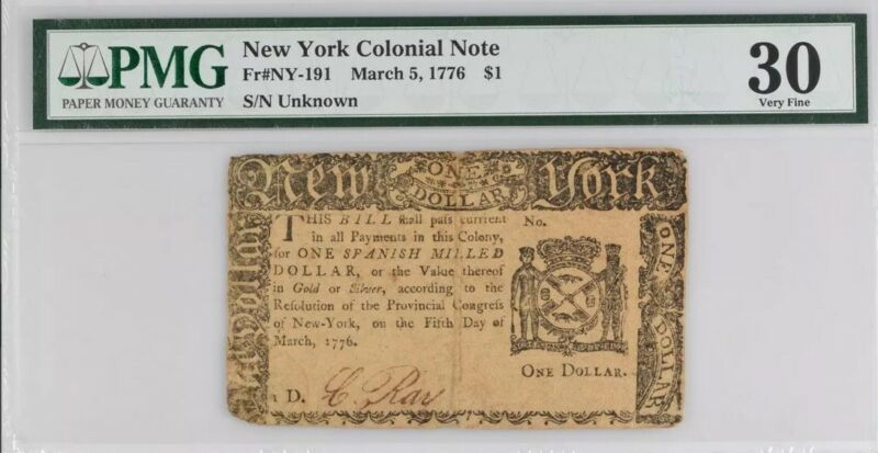 New York Colonial Note Fr#NY-191 March 5, 1776 $1 PMG 30 Very Rare