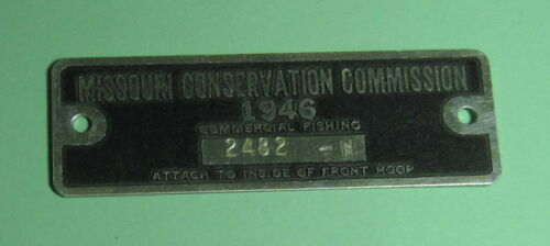 1946 Missouri Conservation Commission Commercial Hoop Net Fishing License Tag