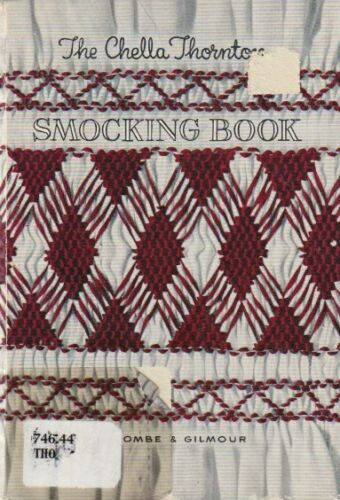 The Chella Thornton SMOCKING BOOK By Chella Thornton  1952 HC  English Smocking