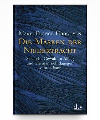 Die Masken der Niedertracht von Marie-France Hirigoyen * Taschenbuch Neu (Die Masken Film)