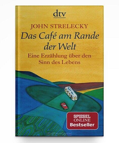 Das Café am Rande der Welt von John Strelecky * Taschenbuch Neu