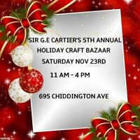 Sir. G.E.Cartiers 5th Annual Holiday Craft Bazaar