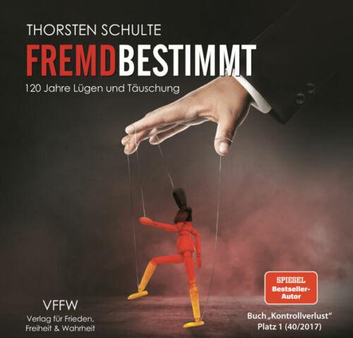 Hörbuch - FREMDBESTIMMT - Thorsten Schulte BUCH - NEU - Echter Versand