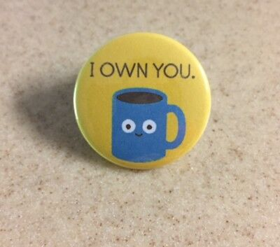 Coffee Addict 1 1/2 inch Pin-Back Button SHIPS FREE