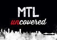MTL Uncovered Fall 2018 - ARTISTS WANTED!