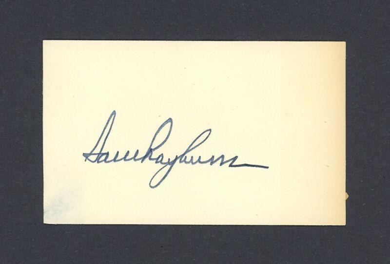 SAM RAYBURN signed index card SPEAKER OF THE HOUSE Texas