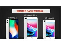 WANTED Iphone x, Iphone 8 Plus, Iphone 8 Immediate Cash PAID! *BEST PRICE*