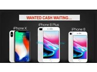 💷💷Iphone 8 or X WANTED 💷💷