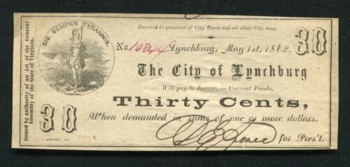 1862 30 THIRTY CENTS THE CITY OF LYNCHBURG VIRGINIA OBSOLETE SCRIP NOTE XF/AU