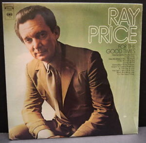 Ray Price For The Good Times Vinyl LP Record Album