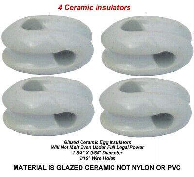 4 Egg Style CERAMIC Insulators For Dipole & Other Antennas -