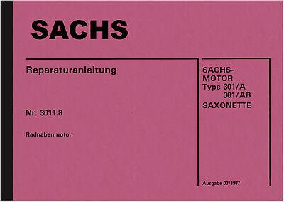 Sachs Saxonette Motor Type 301 A AB 3011.8 Reparaturanleitung Handbuch Manual