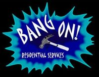 Bang on Residential Services