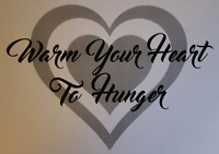 Warm Your Heart To Hunger Fundraiser!!