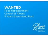"Nice 1 Bedroom flat wanted in central St Albans ""5 YEARS GUARANTEED RENT"""