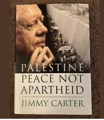 "President Jimmy Carter Autograph ""Palestine Peace Not Apartheid"" Memoir Book (Jimmy Carter Apartheid)"
