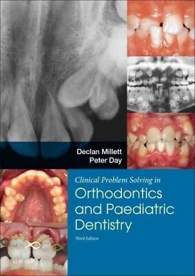 Clinical Problem Solving in Orthodontics and Paediatric Dentistry, Paperback