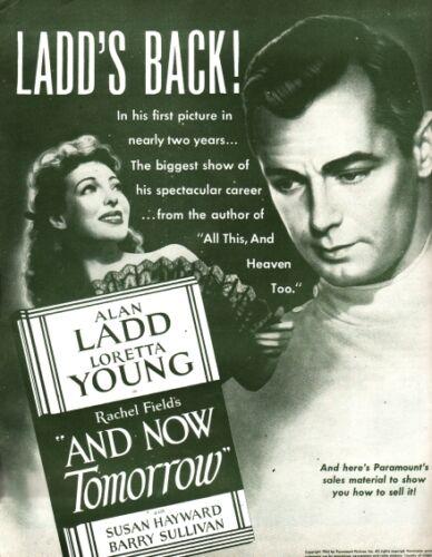 AND NOW TOMORROW pressbook, Alan Ladd, Loretta Young, Susan Hayward