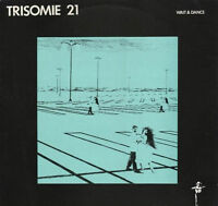 Trisomie 21 Wait And Dance EP vinyle NEW WAVE DARK SYNTH rare