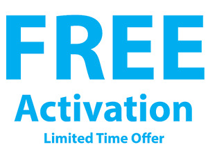 HIGH SPEED INTERNET FOR LESS- FREE ACTIVATIONS