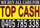 TOP CASH FOR ALL CARS UNWANTED Wollongong Wollongong Area image 2
