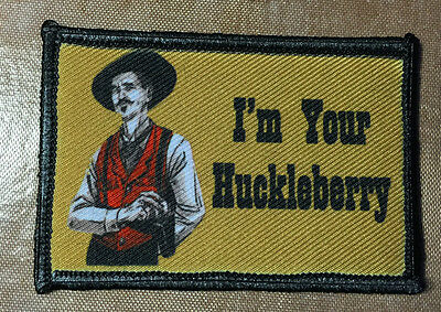 Doc Holiday  Im Your Huckleberry  Tombstone Movie Tactical Army Hook Military