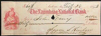 1873 THE NAUMKEAG NATIONAL BANK SALEM, MASS. {VIGNETTE} $60 BANK CHECK! NOTABLE!