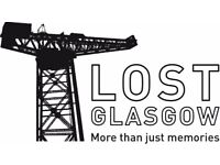 Lost Glasgow More Than Just Memories - The Ones That Got Away