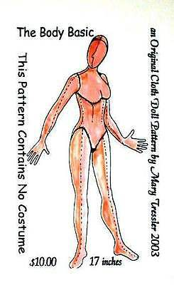 """*NEW* CLOTH ART DOLL (PAPER) PATTERN """"THE BODY BASIC"""" BY MARY TRESSLER"""